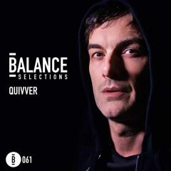 Balance Selections 061: Quivver