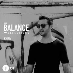 Balance Selections 058: Khen