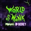 WORLD OF WONK (FT. P MONEY)