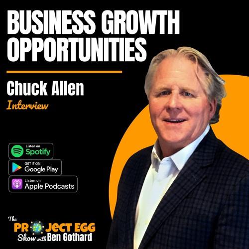 Business Growth Opportunities: Chuck Allen