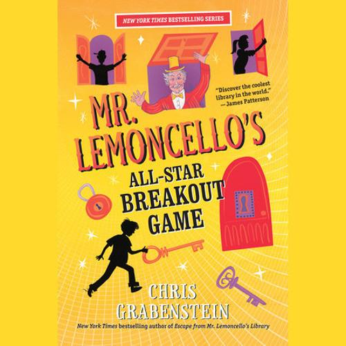 Mr. Lemoncello's All-Star Breakout Game by Chris Grabenstein, read by Jesse Bernstein, Chris Grabenstein