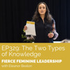 EP329 The Two Types of Knowledge