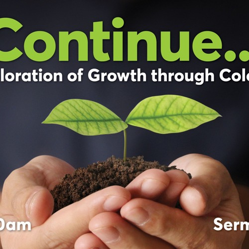 Continue... Devotion - Pastor Peter Neilson