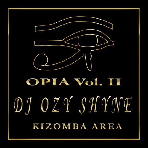 DJ Ozy Shyne - Opia Vol. II -