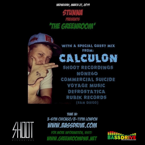 STUNNA - The Greenroom Guest Mix by CALCULON (27.03.2019)