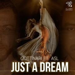 Just A Dream Ft ASL