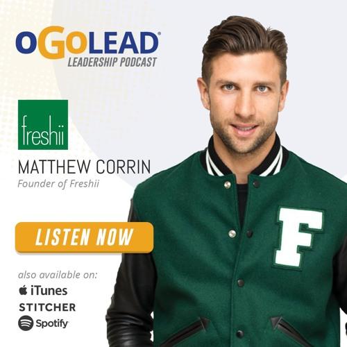 Matthew Corrin, Founder of Freshii | #66