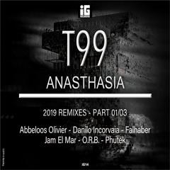 T99 - Anasthasia 2019 [Phutek Remix] - IG recording