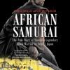 AFRICAN SAMURAI by Thomas Lockley and Geoffrey Girard