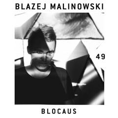 BLOCAUS PODCAST 49   BLAZEJ MALINOWSKI