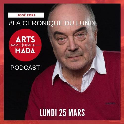 La Chronique du Lundi 25 Mars