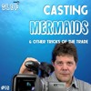 TOM MCSWEENEY: CASTING MERMAIDS AND OTHER TRICKS OF THE TRADE - Slop #16