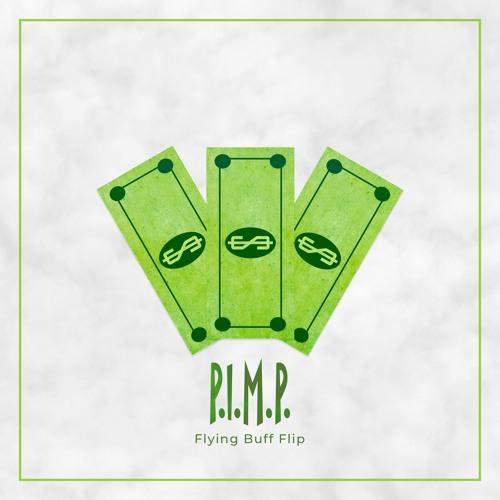 P.I.M.P. (Flying Buff Flip)[ARROCHA COM FORÇA]