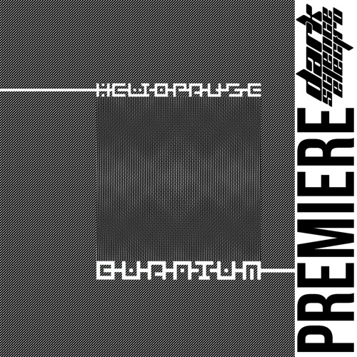 PREMIERE: Heliopause - Quantum Mechanics (Robotmachine Records)