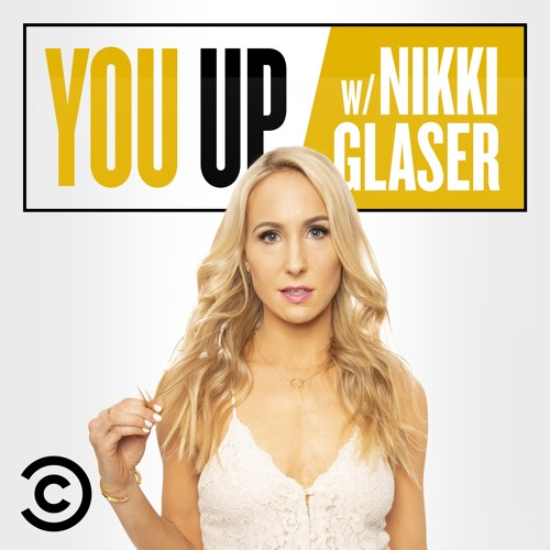 You Up w/ Nikki Glaser: All Juiced Up (w/ Tracy Morgan, Amy Schumer and more!)
