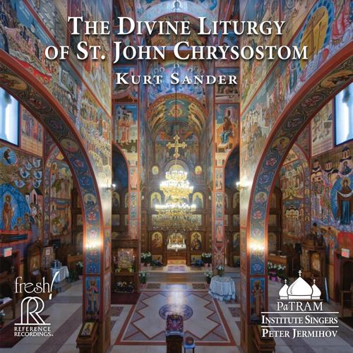 Kurt Sander: The Divine Liturgy of St. John Chrysostom: The Beatitudes