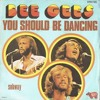 The Bee Gees - You Should Be Dancing (Barry&Gibbs Edit)