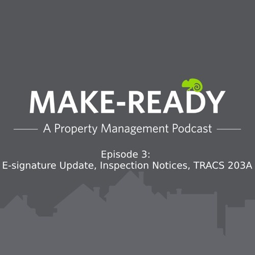 Ep. 3 Updates On E - Signature - Inspection Notices - TRACS 203A