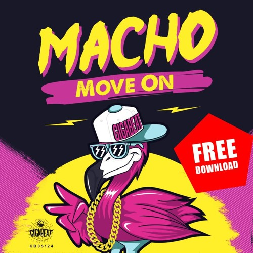 Macho - Move on [FREE DOWNLOAD]