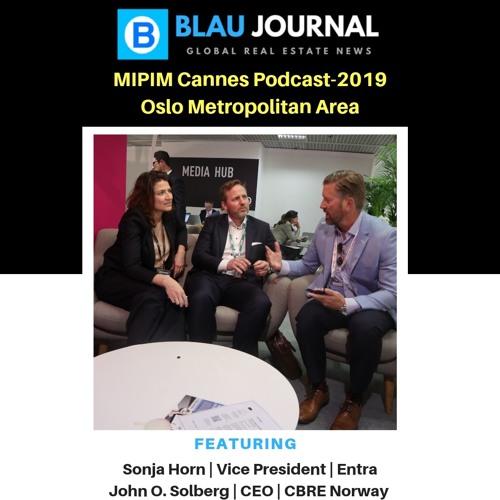 Ep 71: Sonja Horn & John O. Solberg representing Oslo Investor Summit during MIPIM 2019