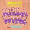 Killa Wine ft. Teeklef