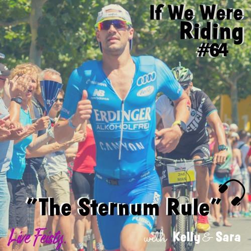 #64 The Sternum Rule