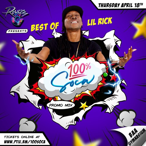 Best of Lil Rick - 100% Soca Promo Mix - For promo use only