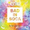Dj CosS_Bad In Soca (2019)
