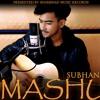 Duniya, Naa ji Naa(mashup) - Subhan Ali feat Shamshad ali