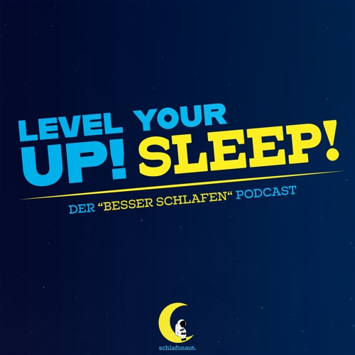 Schlafexperte Markus Kamps im Interview | #9 Level Up Your Sleep!