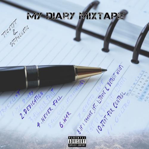 Ticotyt - My Diary Mixtape