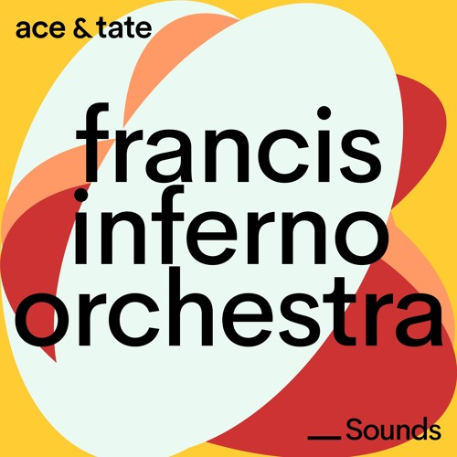 Ace & Tate Sounds - guest mix by Francis Inferno Orchestra