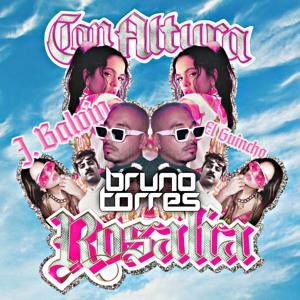 ROSALÍA, J Balvin - Con Altura (Bruno Torres Remix) להורדה