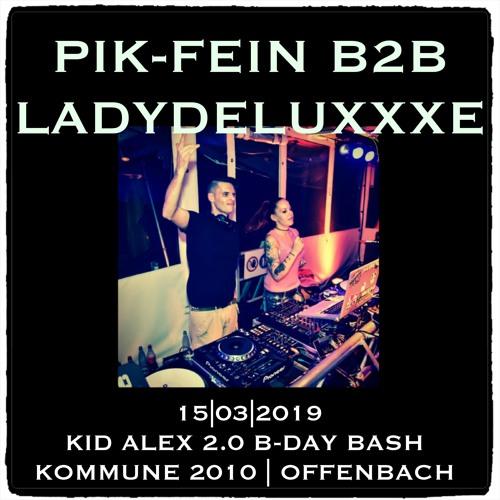 PIK-FEIN -b2b- LADYDELUXxXE @ Kid AleX.2.0 B-DAY RAVE | KOMMUNE.2010 - OFFENBACH | 15.03.2019