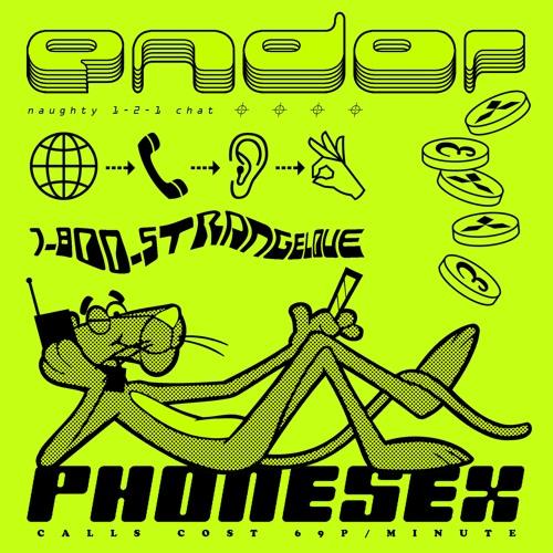 Endor - Phonesex