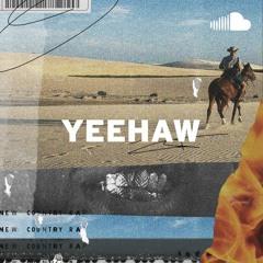 New Country Rap: Yeehaw