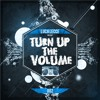 TURN UP THE VOLUME #002