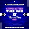 Atomic Kitten - Whole Again (Theemotion Remix) [Extended]