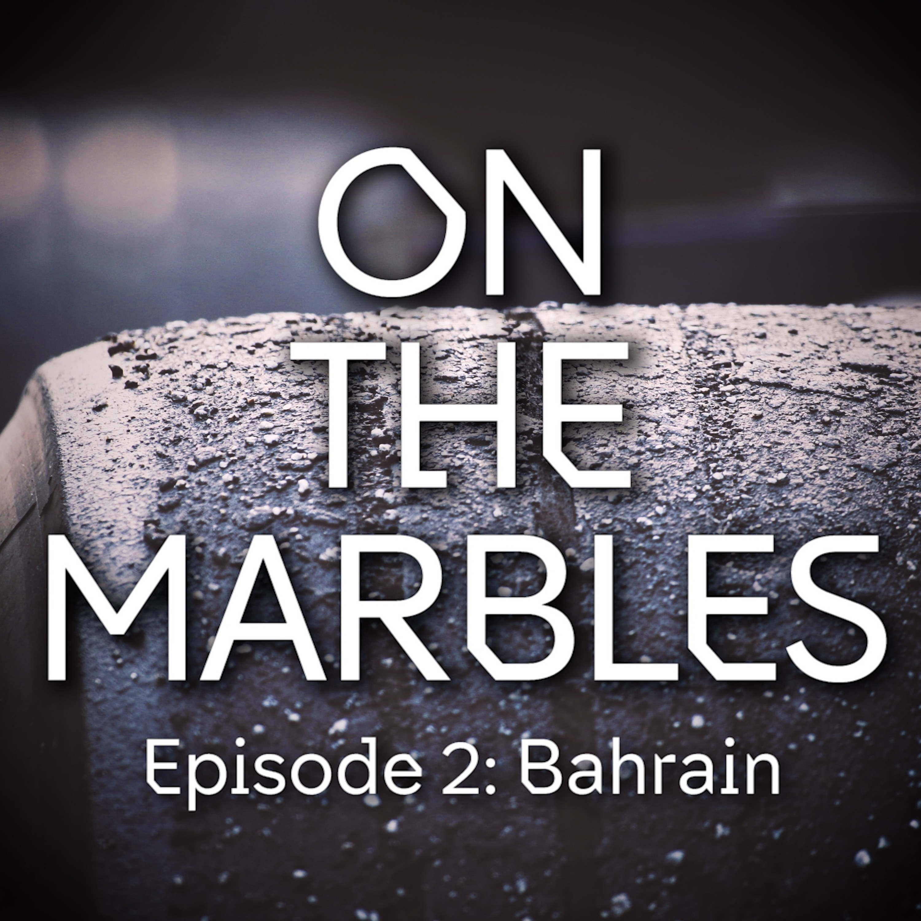 Episode 2: Bahrain '19