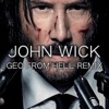 JOHN WICK GEO FROM HELL REMIX (FREE DOWNLOAD)