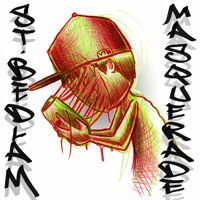 St.Bedlam - Masquerade