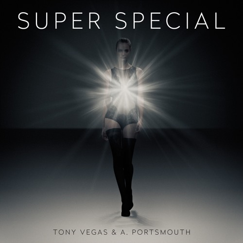 Tony Vegas & A. Portsmouth - Super Special (Radio Edit)