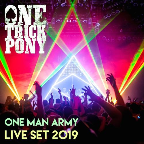 One Man Army - Live Set 2019