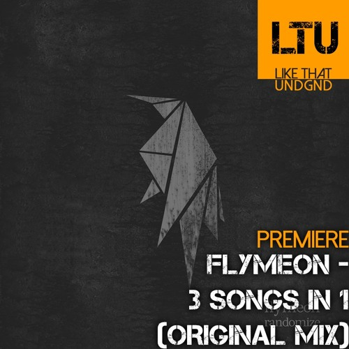 Premiere: Flymeon - 3 Songs In 1 (Original Mix) by LIKE THAT
