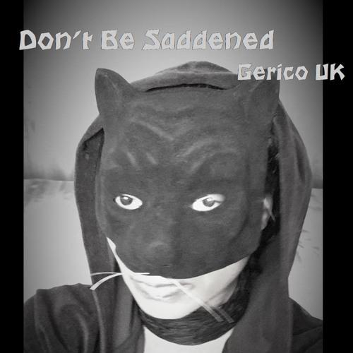 Don't Be Saddened (Warm Mix)