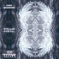 Dark Quadrant - Stellar Portal EP [TMM241]