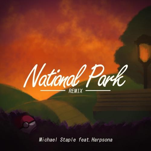 National Park [Lo-Fi Hip-Hop RMX] feat. Harpsona (Available on Spotify!)