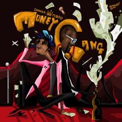 Money Gang (ft. Gemini Major)