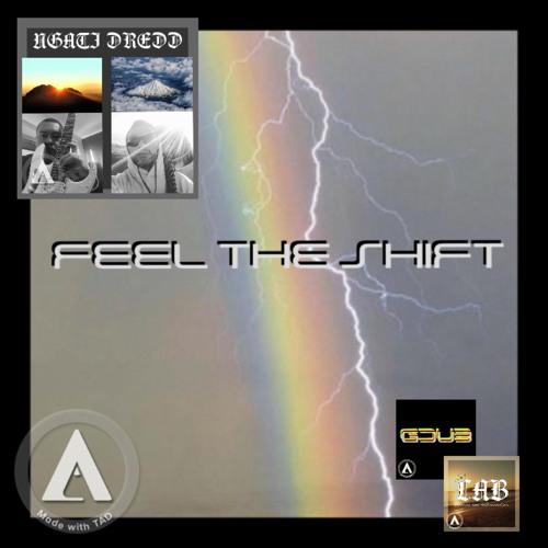 Feel the shift