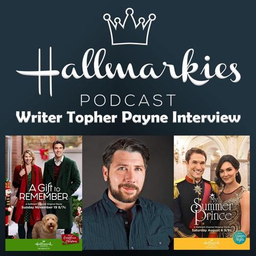 Hallmarkies: Writer Topher Payne Interview